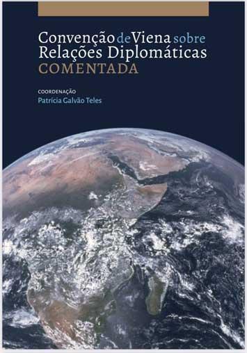 """Lançamento da obra """"Convenção de Viena sobre Relações Diplomáticas Comentada"""""""