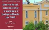 Direito fiscal internacional e europeu e jurisprudência do TJUE (e-book)